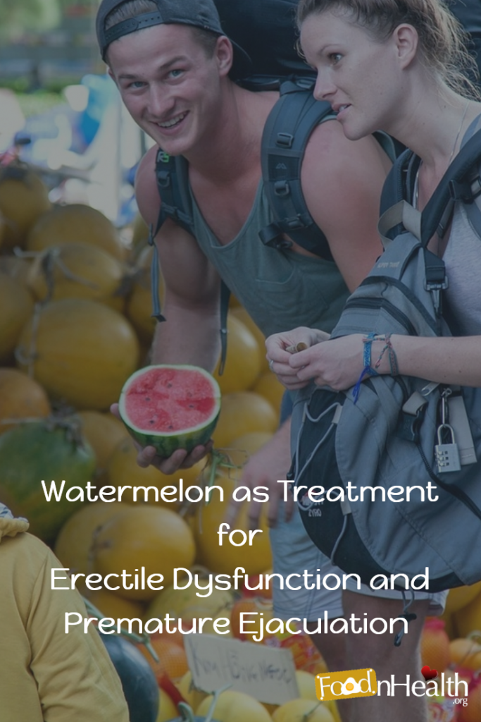 Watermelon Treatment Premature Ejaculation