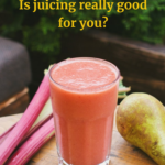 Is juicing really good for you