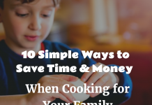 Save Time & Money When Cooking for Your Family