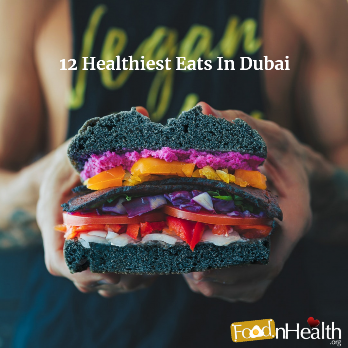 Healthy Food Restaurants in Dubai