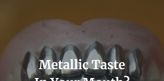 Metallic Taste In Your Mouth