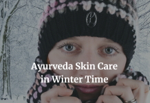 Winter Skin Care Ayurveda Tips