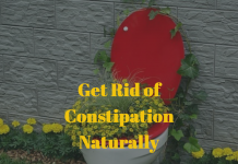 Get Rid of Constipation Immediately and Naturally