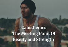 Calisthenics and its promise of beauty and strength