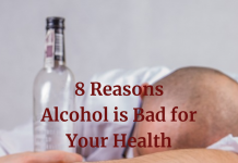 8 Reasons Alcohol is Bad for Your Health