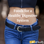 Here are the 19Here are the best foods to improve your digestion. best foods to improve your digestion.