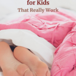 Essential Sleep Hacks for Kids