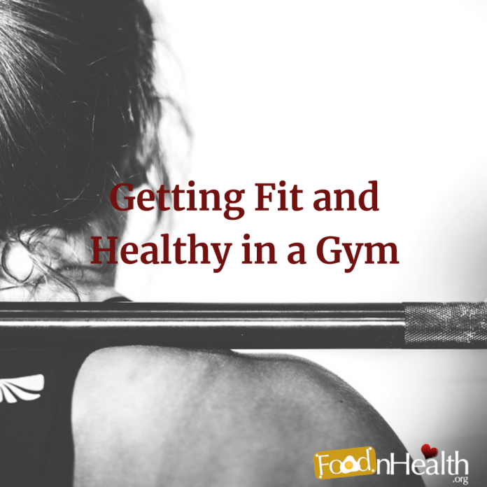 Getting Fit and Healthy in a Gym
