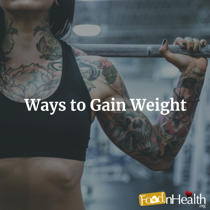 WAYS TO GAIN WEIGHT