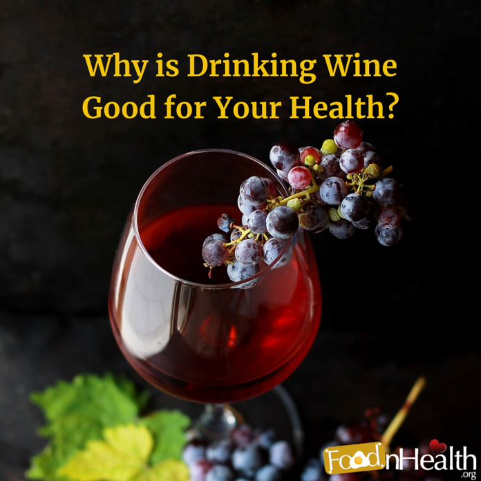 Why is Drinking Wine Good for Your Health