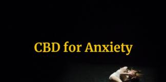 How Cannabidiol (CBD) Works for Treating Anxiety