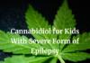 Cannabidiol for Treatment of Childhood Epilepsy