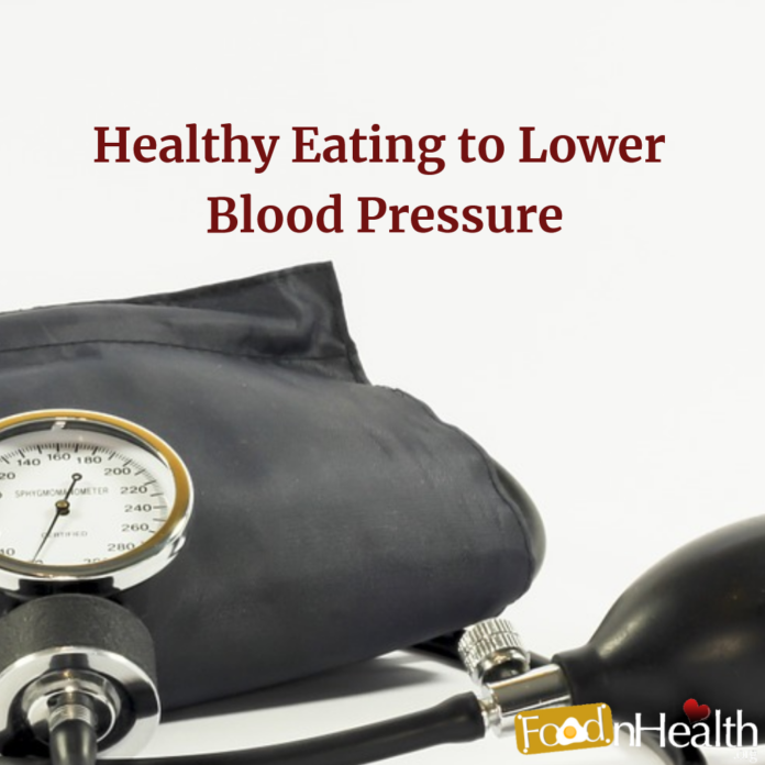 Healthy eating to lower your blood pressure