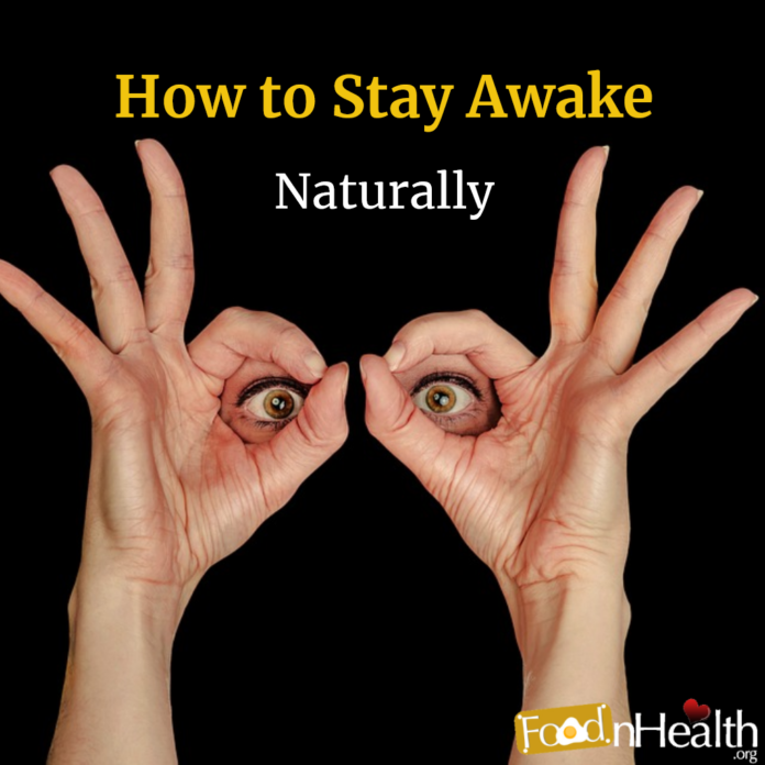 Foods That Help You Stay Awake