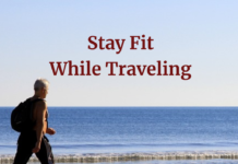 Tips For Staying Fit While Traveling, From A Full-Time Traveler