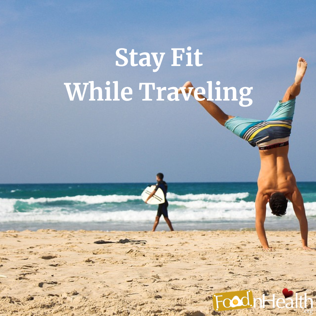 Fun & Fast Tricks We Use to Stay Fit While Traveling
