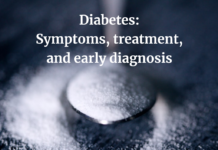 Diabetes: Symptoms, treatment, and early diagnosis