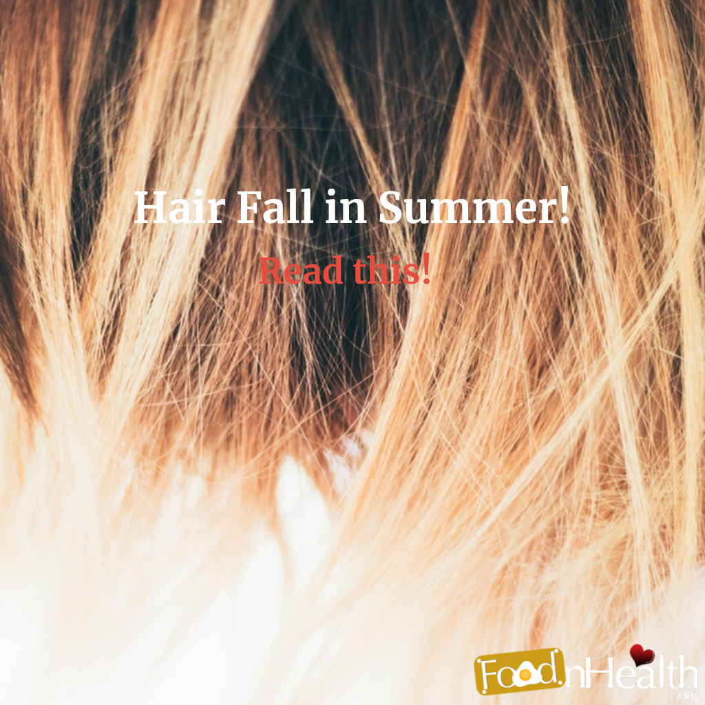 Hair Fall In Summer – Natural Ways To Protect Hair