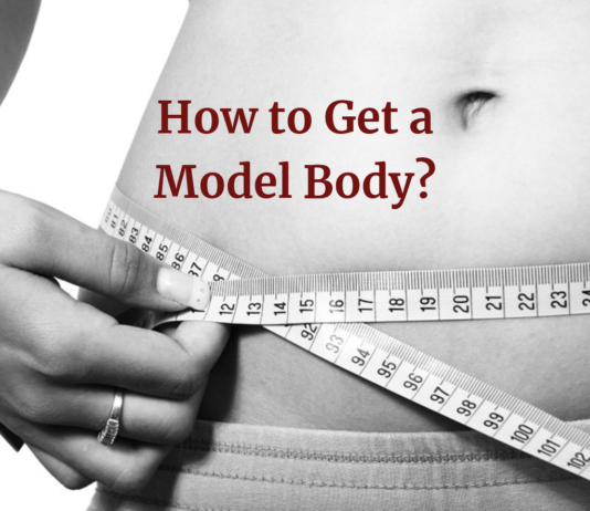 How to Get a Model Body