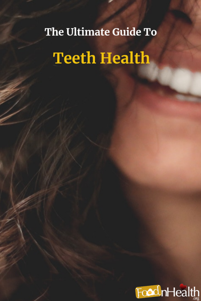 The Ultimate Guide To Teeth Health