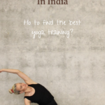 Reasons to Do Your Yoga Teacher Training in India