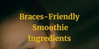 Braces-Friendly Smoothie Ingredients