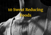 10 Sweat Reducing Foods