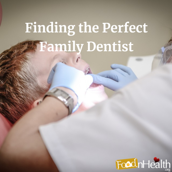 Finding the Perfect a Family Dentist