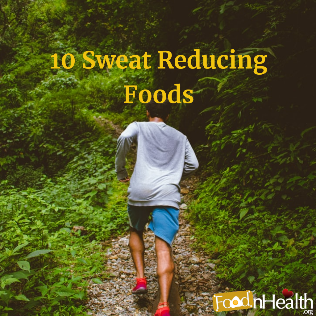 Foods That Reduce Sweating