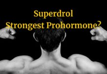 Superdrol the Strongest Prohormone