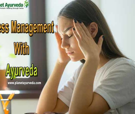 How To Manage Stress With Ayurveda
