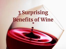 3 Surprising Benefits of Wine