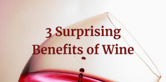 3 Surprising Benefits of Wine