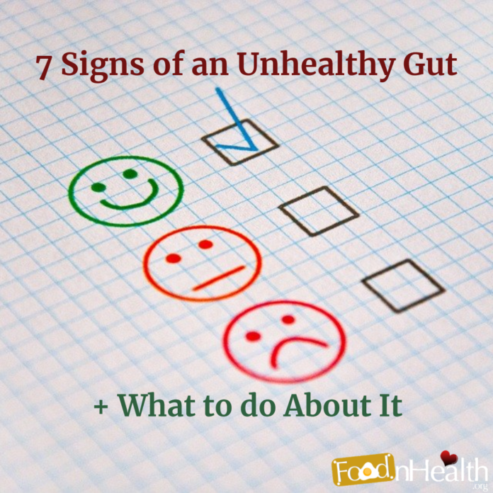 7 Signs of an Unhealthy Gut + What to do About It