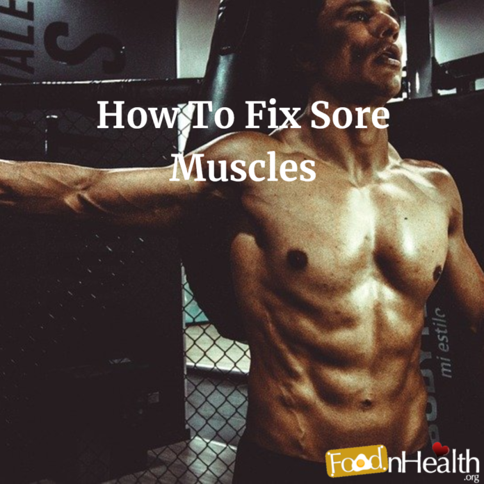 How To Fix Sore Muscles