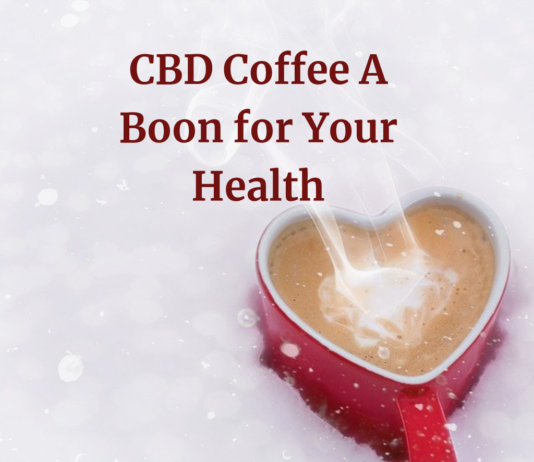 CBD Coffee - Kick Start Every Morning with CBD Infused Drinks