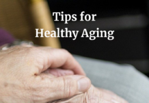 4 Tips for Healthy Aging