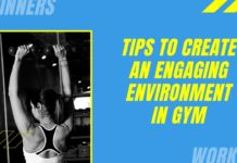8 Tips to create an engaging environment in Gym