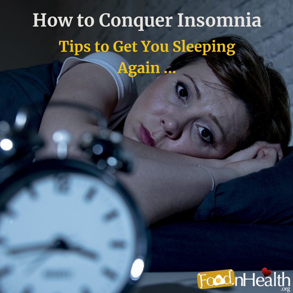 How to Conquer Insomnia: Tips to Get You Sleeping Again ...