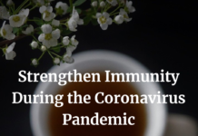 Strengthen Immunity During the Coronavirus Pandemic