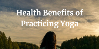 Health Benefits of Practicing Yoga